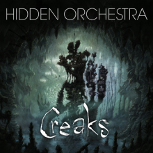 Hidden Orchestra - Creaks Soundtrack 2LP/CD/DL